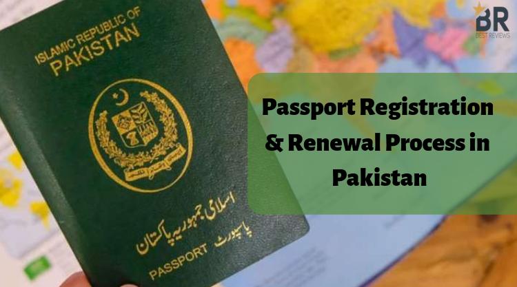 Passport Registration & Renewal Process in Pakistan